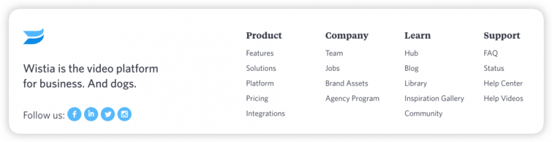 The footer on Wistia's website, with their slogan and links to more information about the brand.